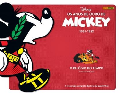 OS ANOS DE OURO DE MICKEY 1951 - 1952 O RELOGIO DO TEMPO