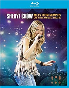 SHERYL CROW MILES FROM MEMPHIS
