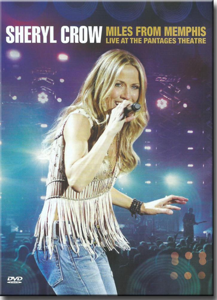 SHERYL CROW MILES FROM MEMPHIS DVD