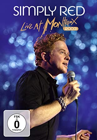SIMPLY RED LIVE AT MONTREUX 2003 DVD