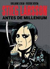 STIEG LARSSON ANTES DO MILLENIUM
