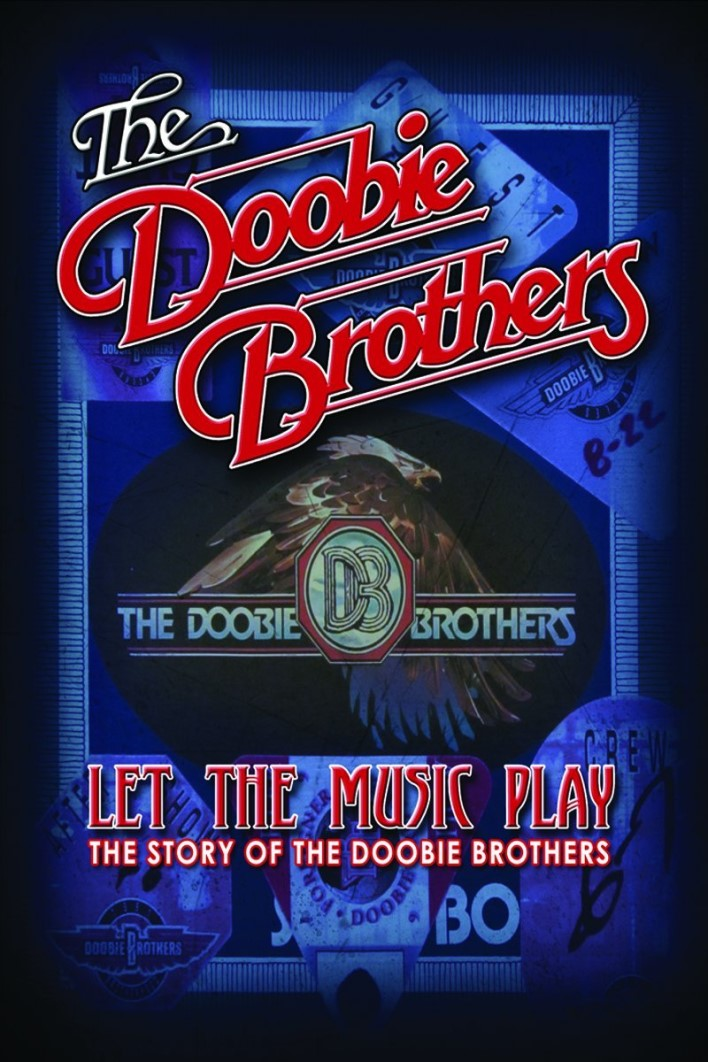 THE DOOBIE BROTHERS LET THE MUSIC PLAY  THE STORY OF THE DOOBIE BROTHERS DVD