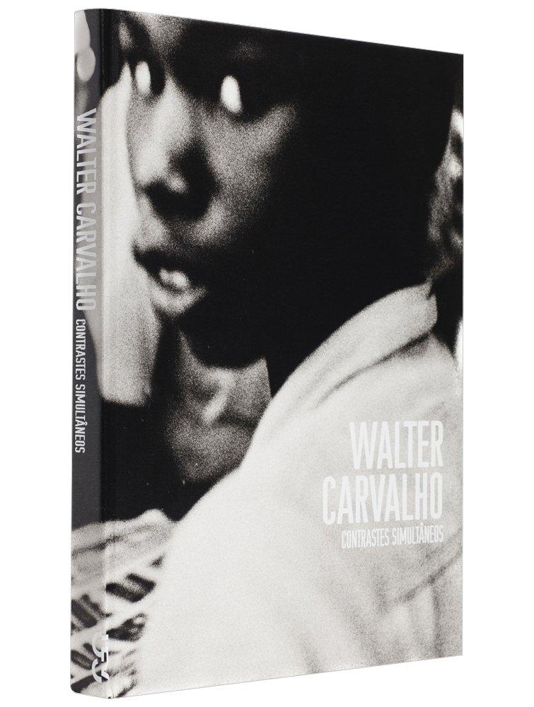 WALTER CARVALHO CONTRASTES SIMULTANEOS