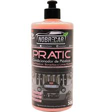 Pratic - Condicionador de Plásticos - 500ml - NobreCar
