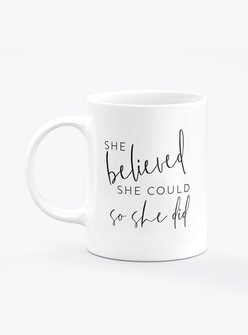 Caneca She Believed She Could