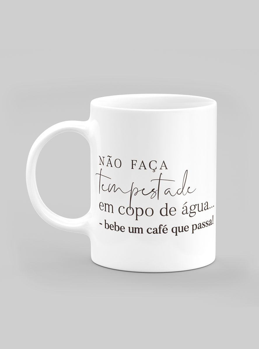 Caneca Toma um Café...