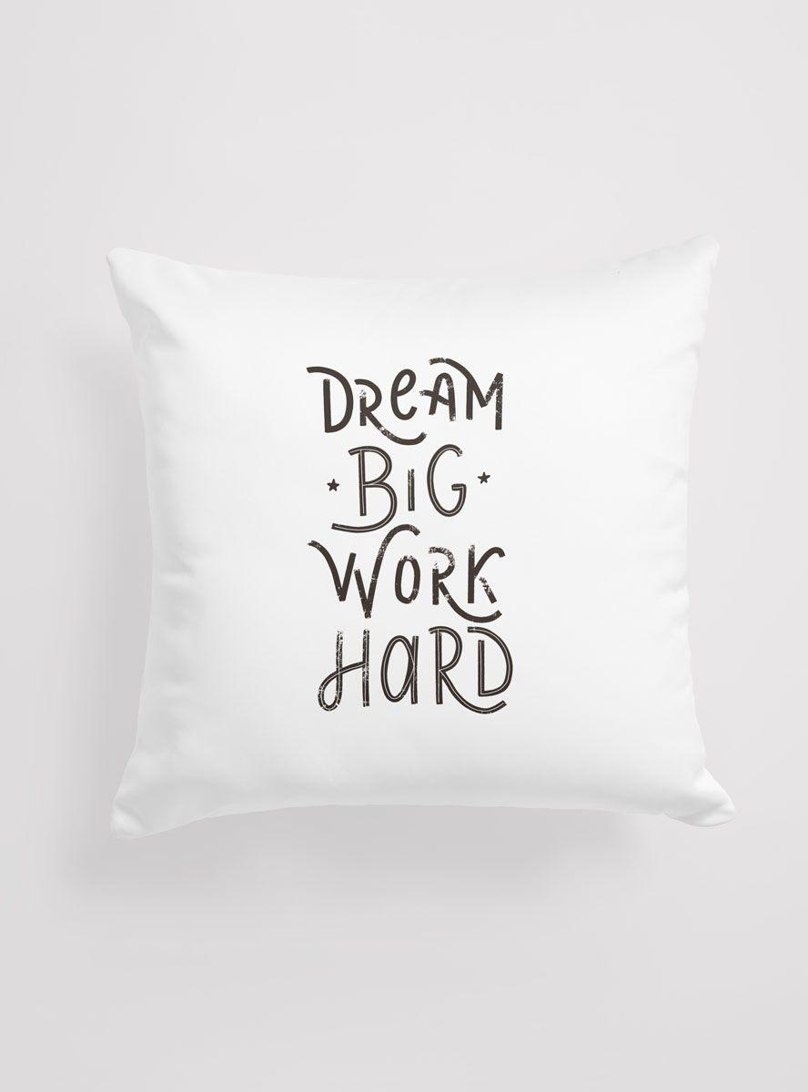 Capa Almofada Dream Big, Work Hard