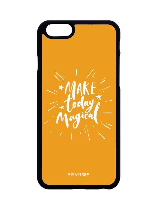 Case iPhone 6/6S PLUS Make Today Magical