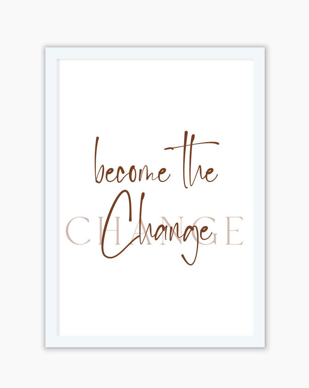 Quadro Become the Change