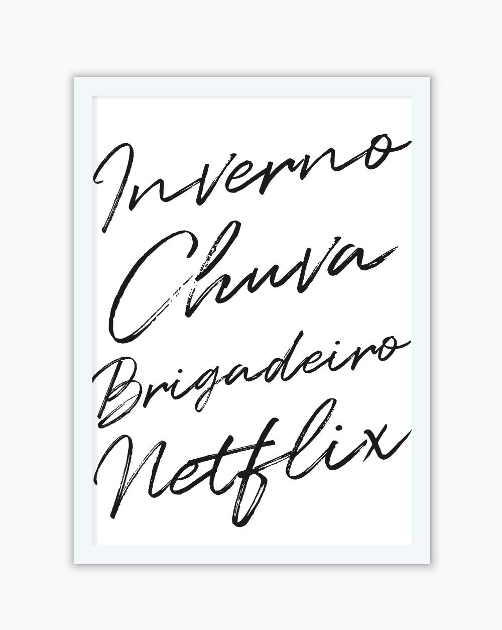 Quadro Inverno, Chuva, Brigadeiro & Netflix