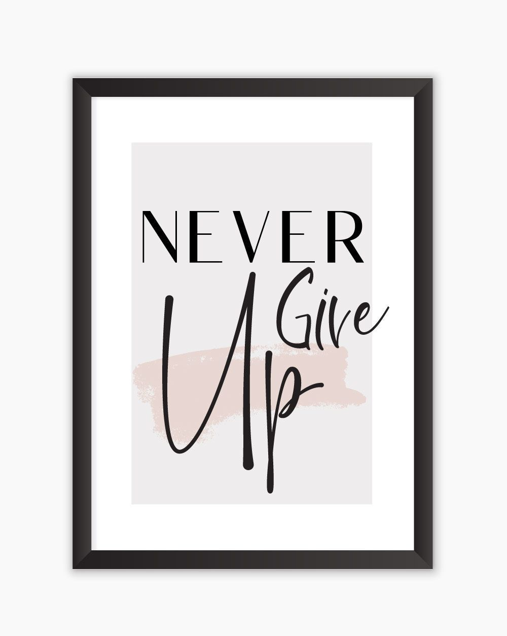 Quadro Never Give Up