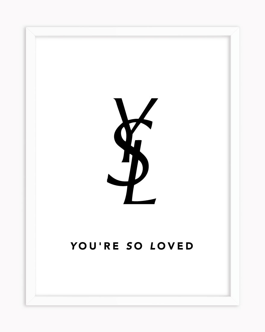 Quadro You are so Loved YSL