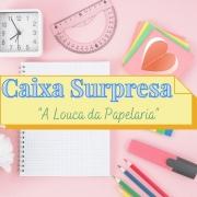 """Caixa Surpresa """"A Louca da Papelaria"""""""