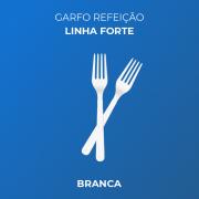 Garfo Refeição - Linha Forte - Branca