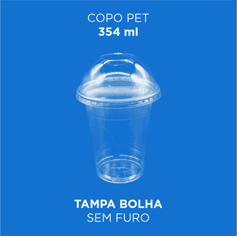 Copo PET com Tampa Bolha  354ml