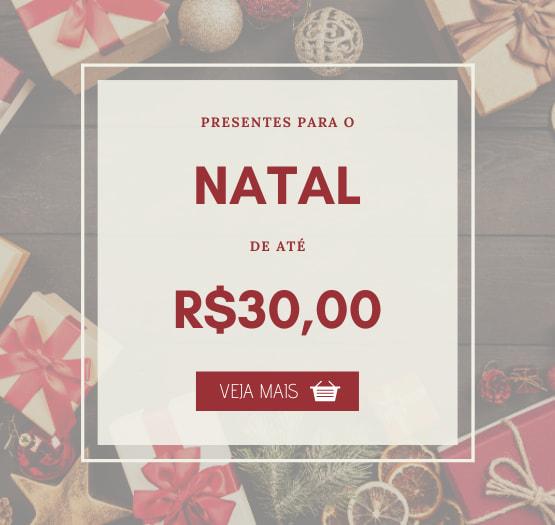 presentes de natal até r$30