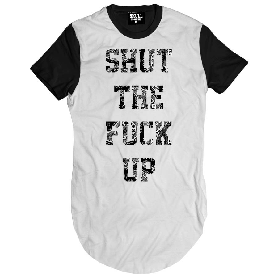 Camiseta Longline Shut The Fuck Up