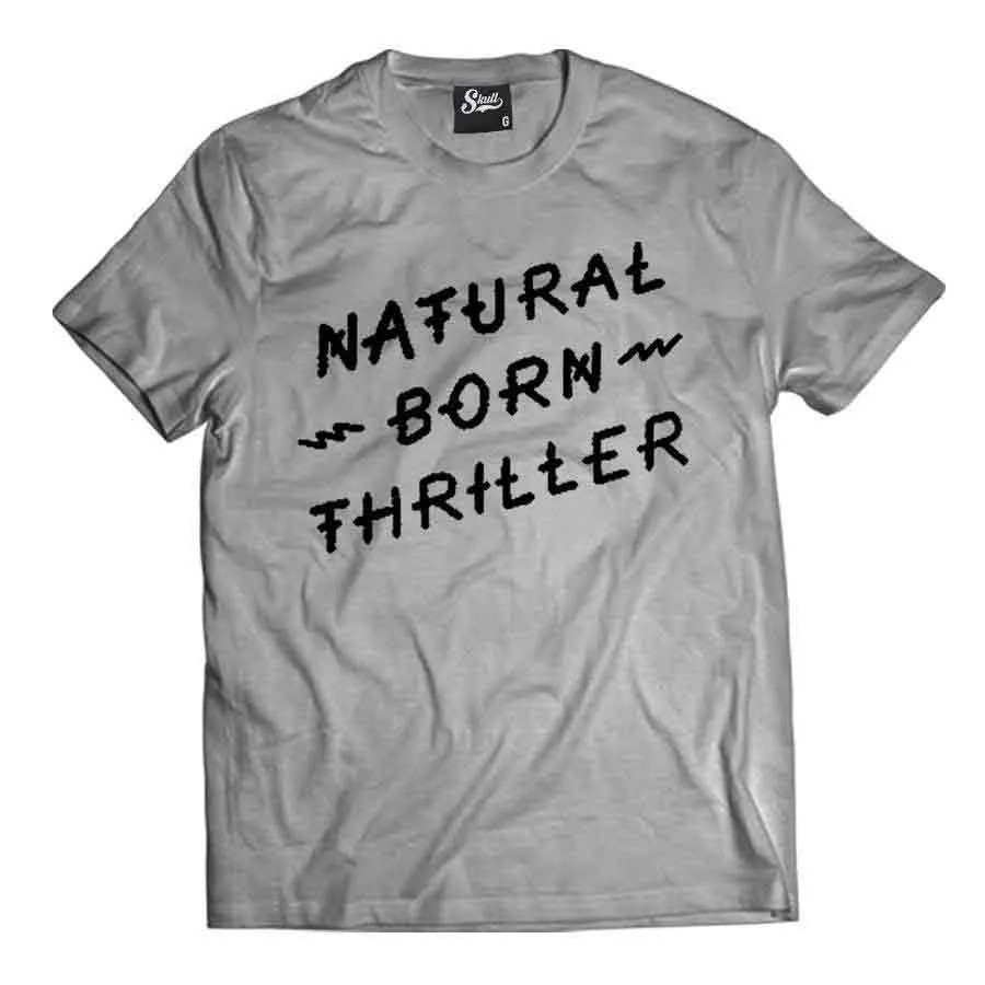 Camiseta Natural Born Thriller
