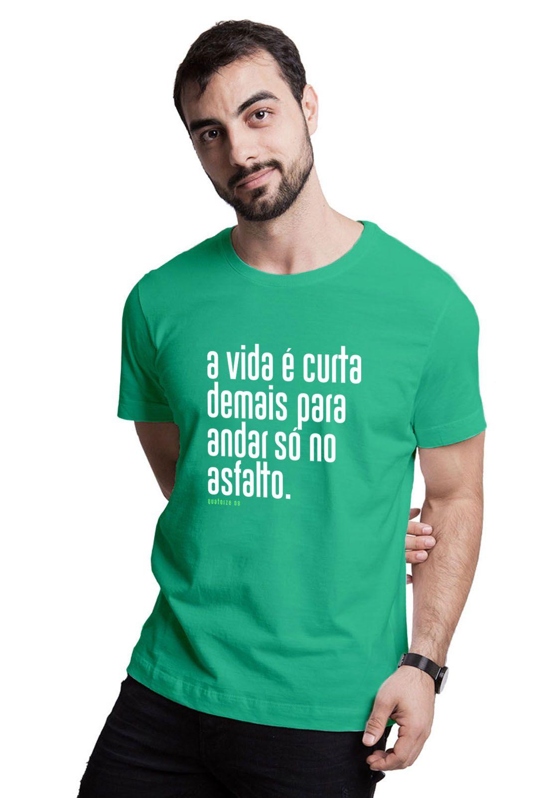 Camiseta A Vida é Curta Verde Médio
