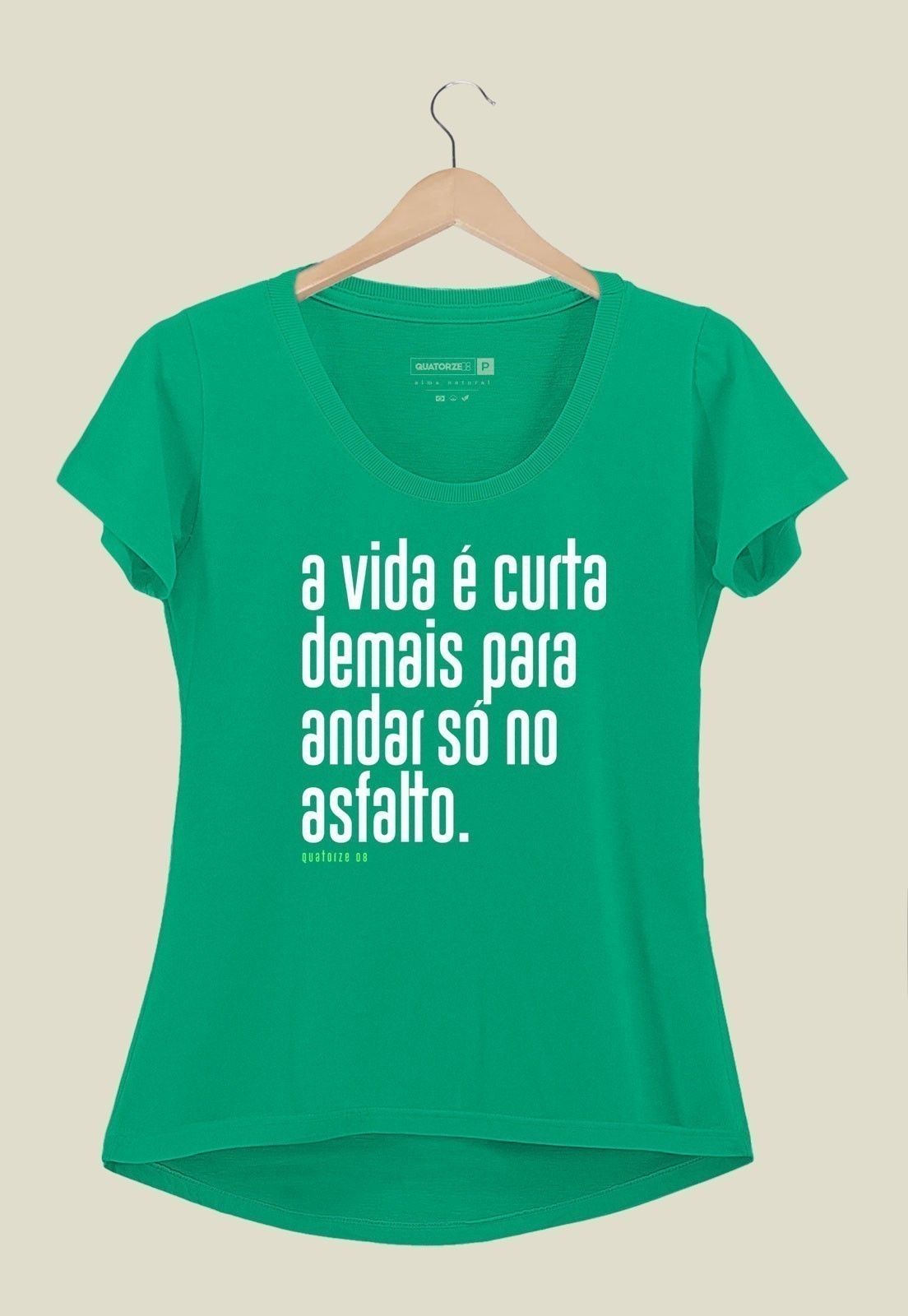 Camiseta Feminina A Vida é Curta Verde