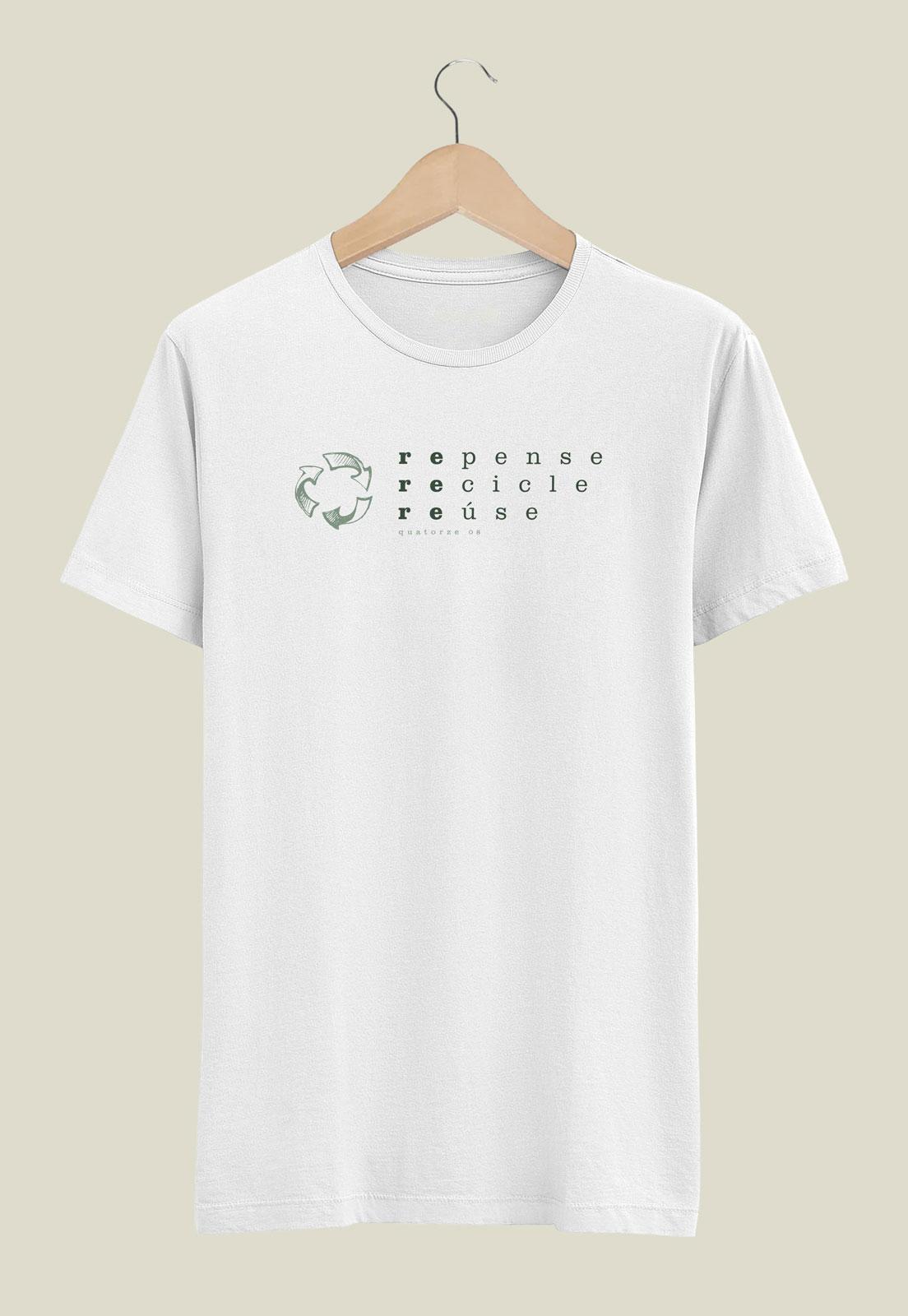 Camiseta Repense Recicle Reuse Branca