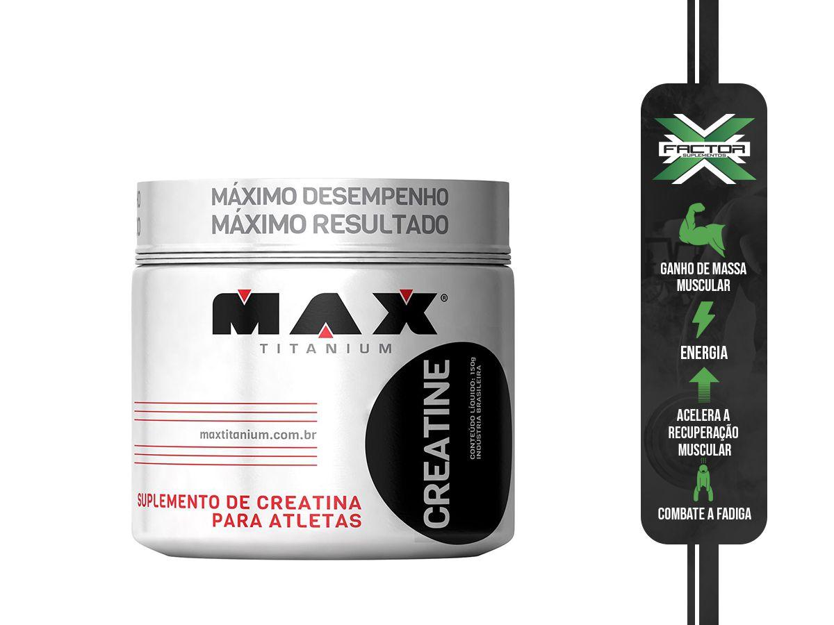 CREATINE TITANIUM (150G) MAX TITANIUM