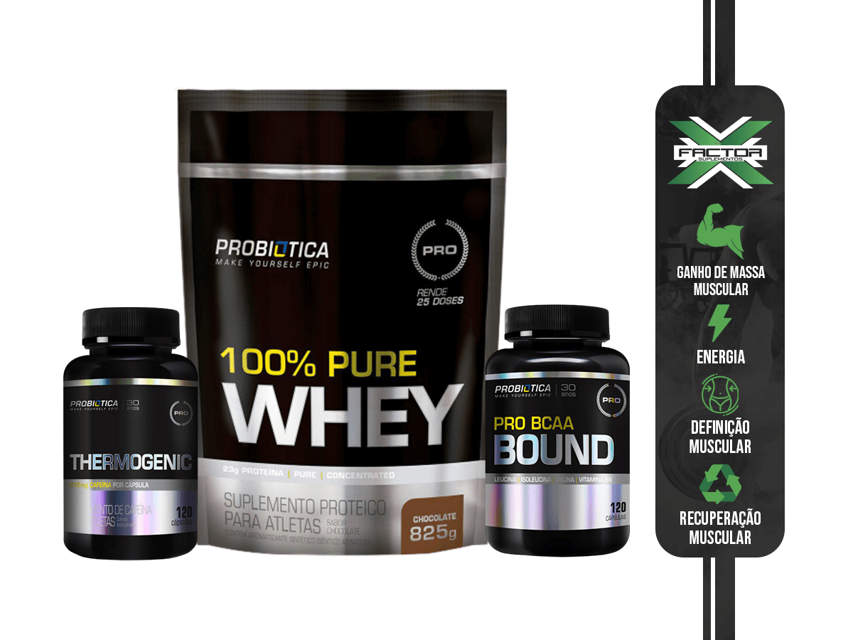 KIT PROBIÓTICA 100% PURE WHEY REFIL 825G + THERMOGENIC 120 CAPS + PRO BCAA BOUND POTE 120CAPS