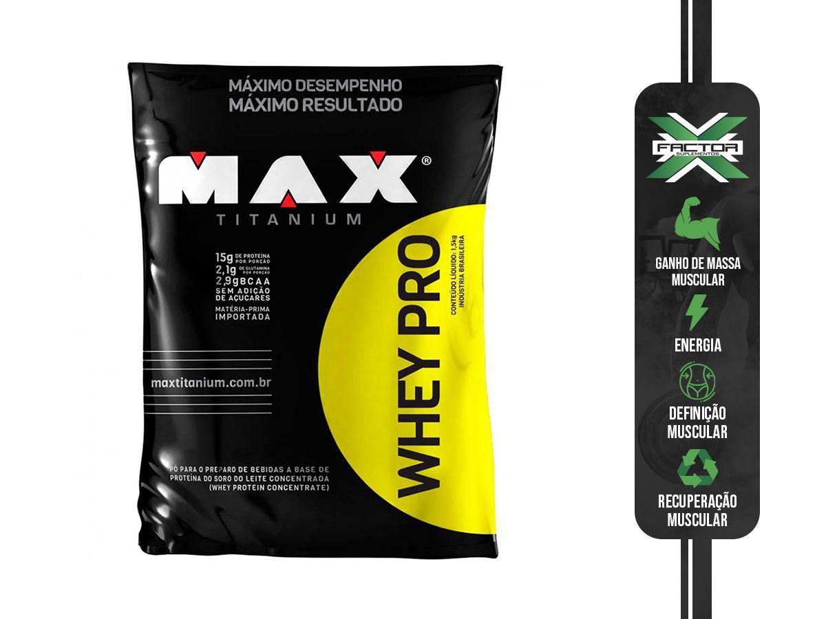 WHEY PRO (1.5KG) MAX TITANIUM