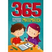 365 ATIVIDADES PARA TREINAR MATEMATICA