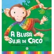 A BLUSA SUJA DE CACO