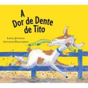 A DOR DE DENTE DE TITO