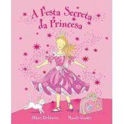 A FESTA SECRETA DA PRINCESA