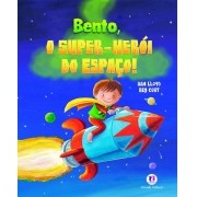 BENTO, O SUPER HEROI DO ESPACO!