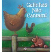 GALINHAS NAO CANTAM