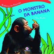 HISTORIAS DA FLORESTA - O MONSTRO DA BANANA