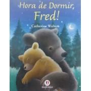 HORA DE DORMIR FRED