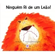 NINGUEM RI DE UM LEAO