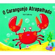 O CARANGUEIJO ATRAPALHADO