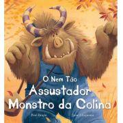 O NEM TAO ASSUSTADOR MONSTRO DA COLINA