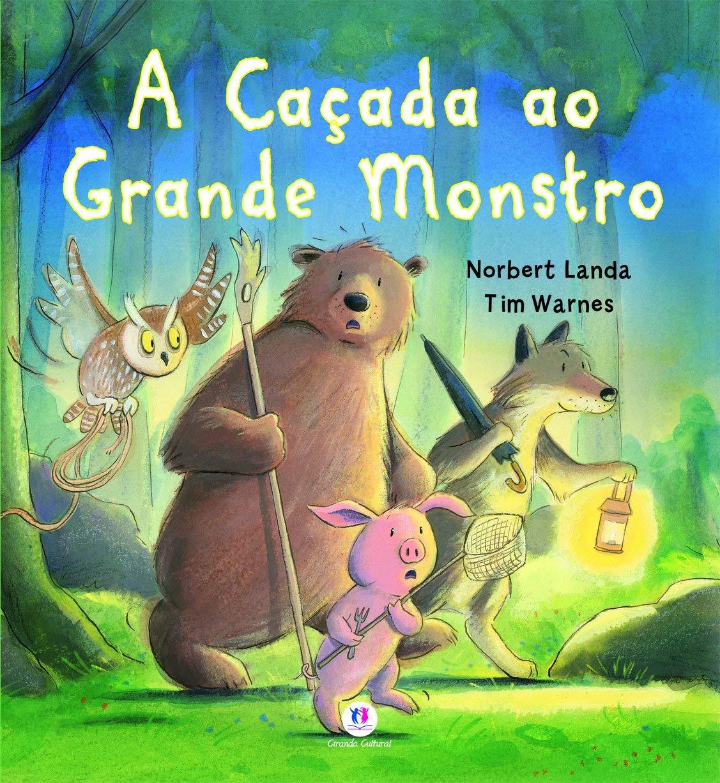 A CACADA AO GRANDE MONSTRO