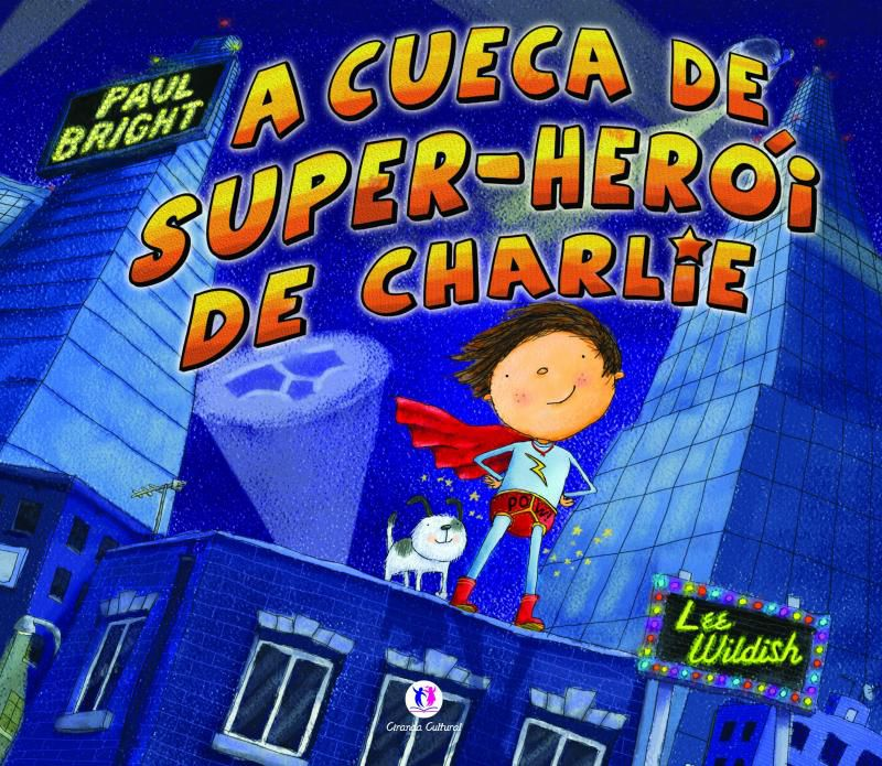 A CUECA DE SUPER HEROI DO CHARLIE