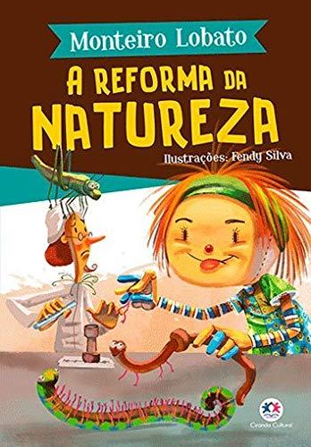 A TURMA DO SITIO - A REFORMA DA NATUREZA