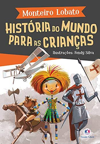A TURMA DO SITIO - HISTORIA DO MUNDO PARA AS CRIANCAS