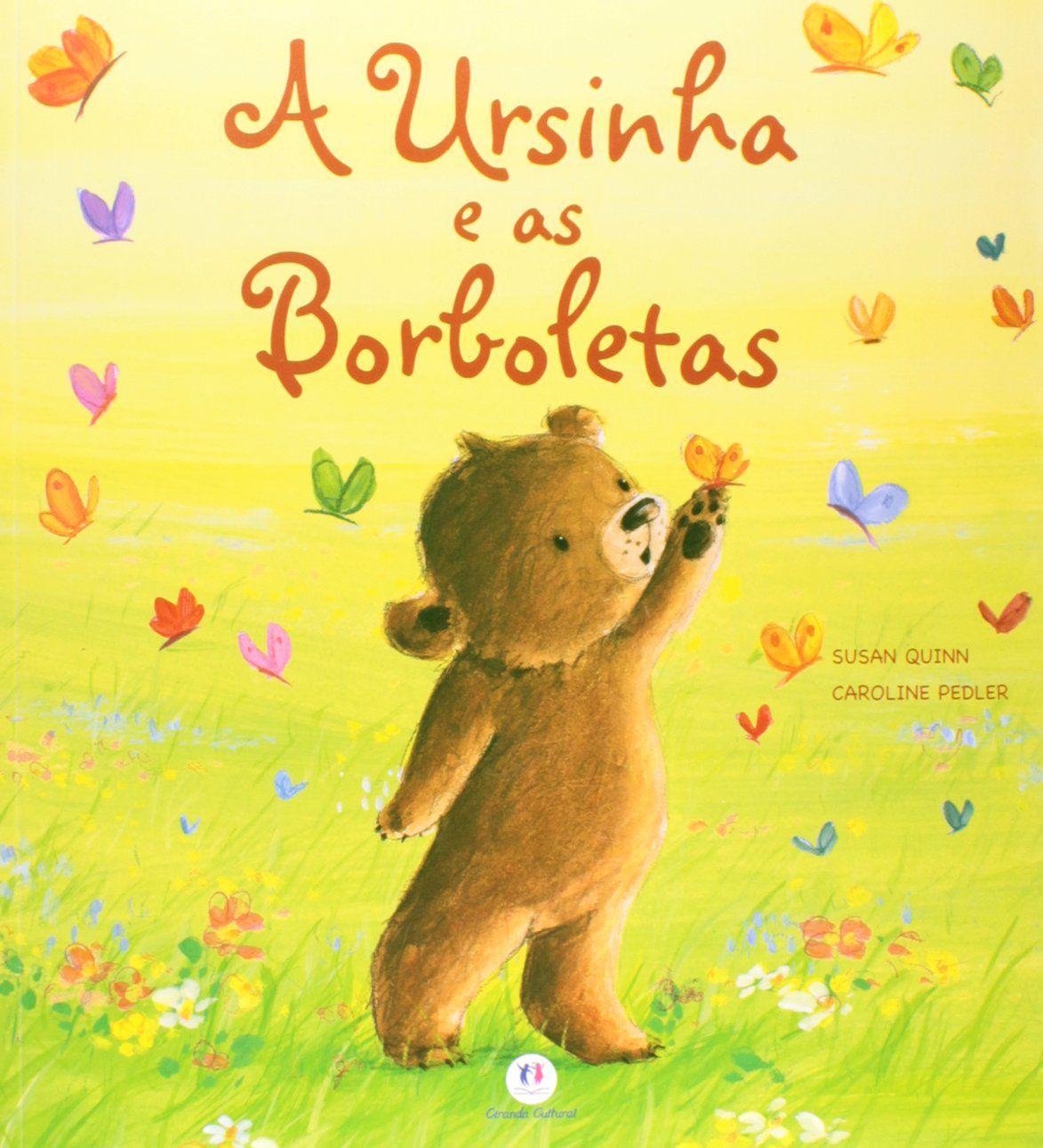 A URSINHA E AS BORBOLETAS