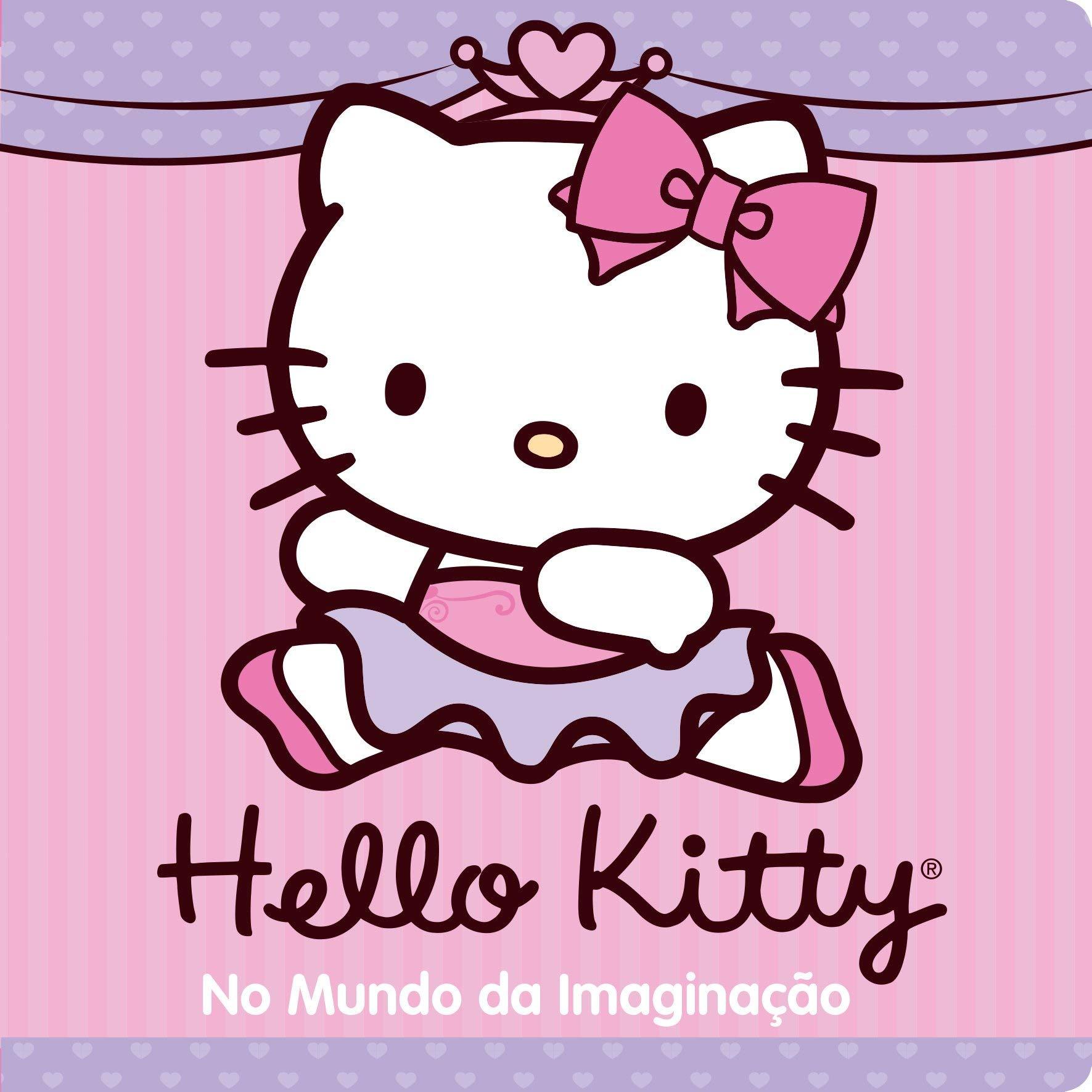 BANHO/HELLO KITTY - NO MUNDO DA IMAGINAÇÃO