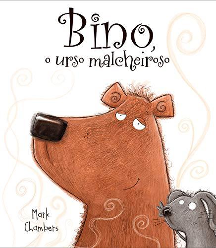 BINO, O URSINHO MALCHEIROSO