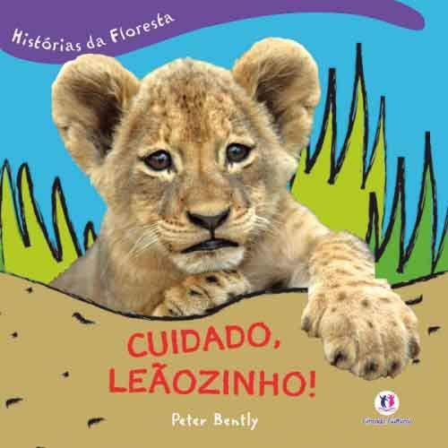 HISTORIAS DA FLORESTA - CUIDADO LEAOZINHO