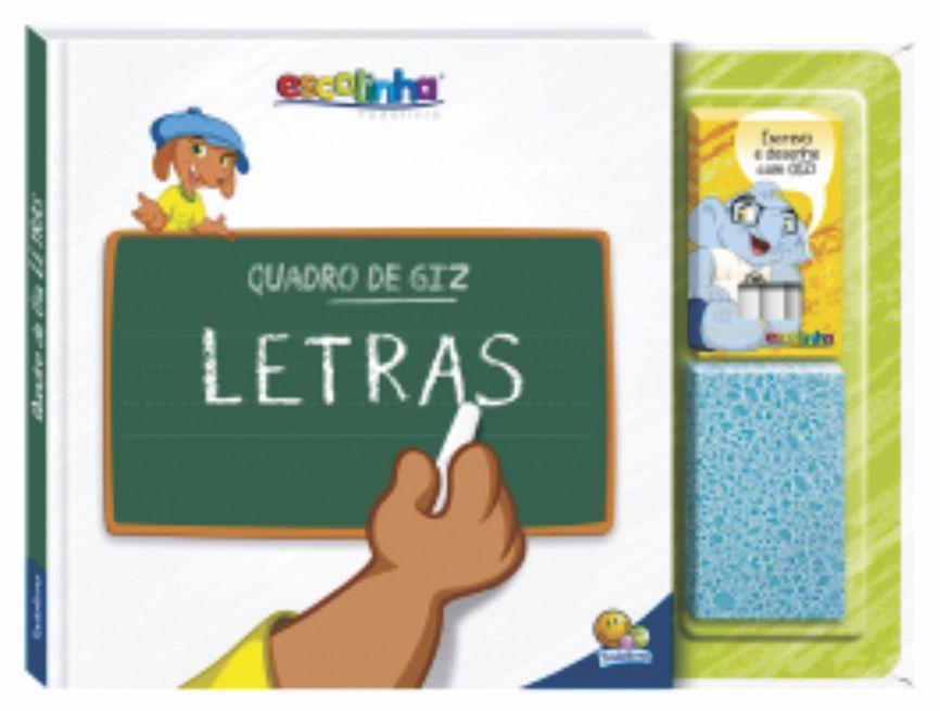 LIVRO ESCOLINHA QUADRO DE GIZ - LETRAS