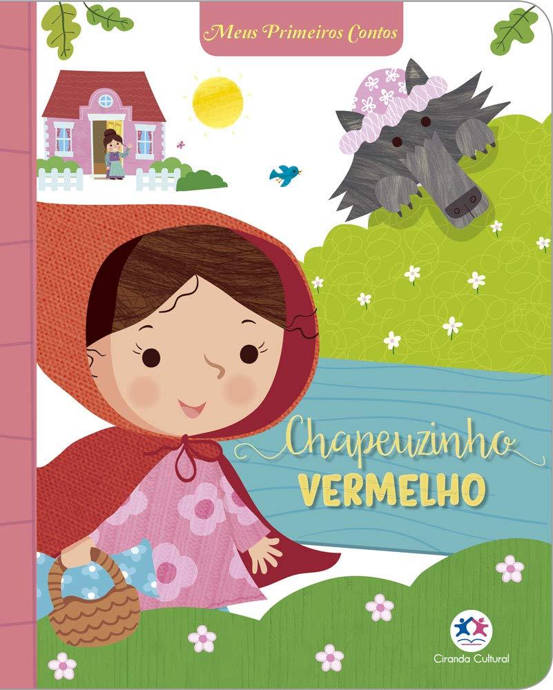 MEUS PRIMEIROS CONTOS - CHAPEUZINHO VERMELHO