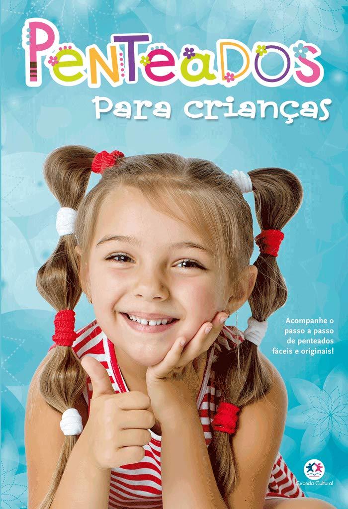 MINHAS CRIACOES - PENTEADOS PARA CRIANCAS